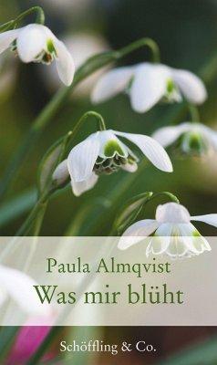 Was mir blüht (Mängelexemplar) - Almqvist, Paula
