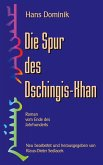 Die Spur des Dschingis-Khan (eBook, ePUB)