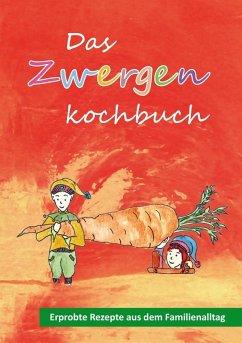 Das Zwergenkochbuch (eBook, ePUB)