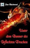 Unter dem Banner des Gefleckten Drachen (eBook, ePUB)