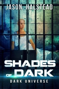 Shades of Dark (Dark Universe, #5)