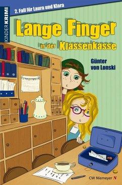 Lange Finger in der Klassenkasse (eBook, ePUB) - Lonski, Günter von