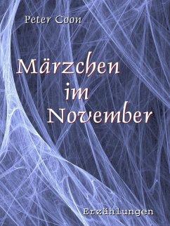 Märzchen im November (eBook, ePUB) - Coon, Peter