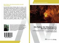 Die Faktur der Klavierwerke Arnold Schönbergs