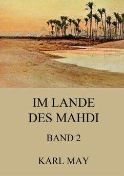 Im Lande des Mahdi, Band 2