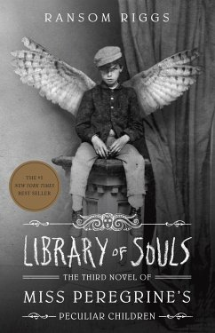 Miss Peregrine 03. Library of Souls - Riggs, Ransom