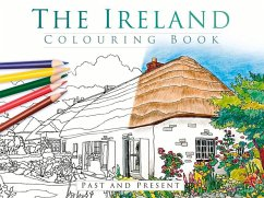 The Ireland Colouring Book: Past and Present - The History Press