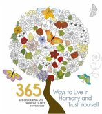 365 Ways to Live in Harmony and Trust Yourself