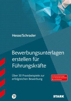 Hesse/Schrader: Bewerbungsunterlagen erstellen ...