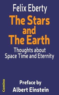 The Stars and The Earth (eBook, ePUB) - Eberty, Felix