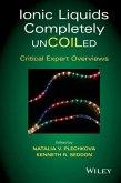 Ionic Liquids Completely UnCOILed (eBook, ePUB)