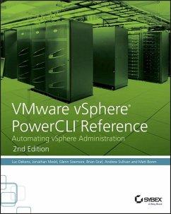VMware vSphere PowerCLI Reference (eBook, PDF) - Dekens, Luc; Medd, Jonathan; Sizemore, Glenn; Graf, Brian; Sullivan, Andrew; Boren, Matt