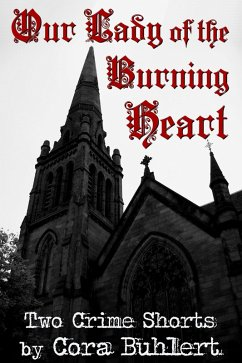 Our Lady of the Burning Heart (eBook, ePUB) - Buhlert, Cora