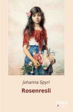Rosenresli - Spyri, Johanna