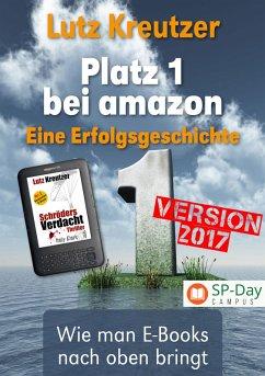 Platz 1 bei amazon (eBook, ePUB) - Kreutzer, Lutz