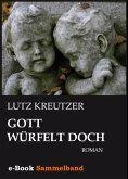 Gott würfelt doch (eBook, ePUB)