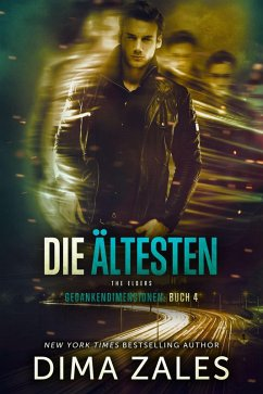 Die Ältesten - The Elders (eBook, ePUB) - Zales, Dima; Zaires, Anna
