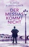 Der Messias kommt nicht / Rabbi Klein Bd.3 (eBook, ePUB)