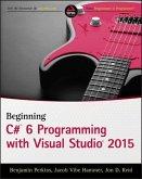 Beginning C# 6 Programming with Visual Studio 2015 (eBook, ePUB)