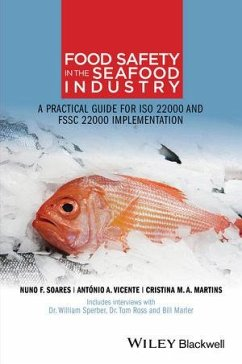 Food Safety in the Seafood Industry (eBook, ePUB) - Soares, Nuno F.; Vicente, António A.; Martins, Cristina M. A.