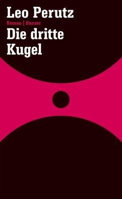 Die dritte Kugel (eBook, ePUB) - Perutz, Leo