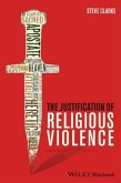 The Justification of Religious Violence (eBook, ePUB)