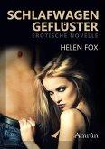 Schlafwagengeflüster: Erotischer Kurzroman (eBook, ePUB)