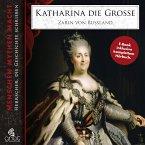 Katharina die Große inkl. Hörbuch (eBook, ePUB)