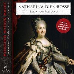 Katharina die Große inkl. Hörbuch (eBook, ePUB) - Bader, Elke