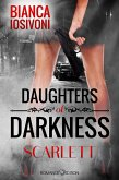 Scarlett / Daughters of Darkness Bd.1 (eBook, ePUB)