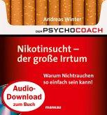 """Starthilfe-Hörbuch-Download zum Buch """"Der Psychocoach 1: Nikotinsucht - der große Irrtum"""" (MP3-Download)"""