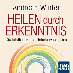 Starthilfe-Hörbuch-Download für das Buch Heilen durch Erkenntnis (MP3-Download)