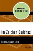 Im Zeichen Buddhas (eBook, ePUB)