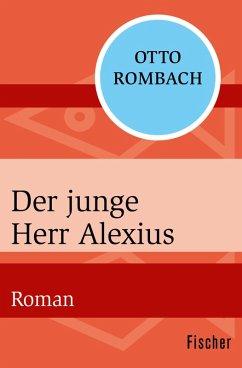 Der junge Herr Alexius (eBook, ePUB) - Rombach, Otto