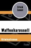 Waffenkarussell (eBook, ePUB)