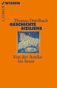 Geschichte Siziliens (eBook, ePUB) - Dittelbach, Thomas
