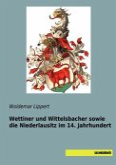 Wettiner und Wittelsbacher sowie die Niederlausitz im 14. Jahrhundert