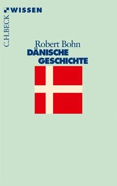 Dänische Geschichte (eBook, ePUB) - Bohn, Robert