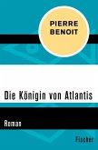 Die Königin von Atlantis (eBook, ePUB)