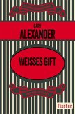 Weisses Gift (eBook, ePUB)