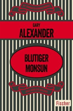 Blutiger Monsun (eBook, ePUB) - Alexander, Gary