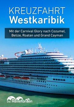 Kreuzfahrt Westkaribik (eBook, ePUB) - Eckern, Christiane; Bode, Christian