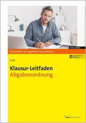 Klausur-Leitfaden Abgabenordnung von Thomas Große ...