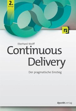Continuous Delivery - Wolff, Eberhard