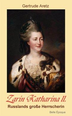 Zarin Katharina II (eBook, ePUB)