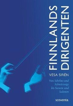 Finnlands Dirigenten - Sirén, Vesa