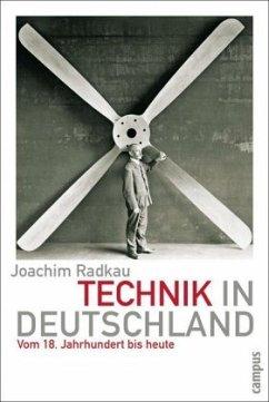 Technik in Deutschland - Radkau, Joachim