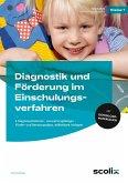 Diagnostik und Förderung im Einschulungsverfahren
