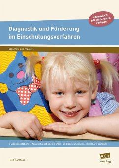 Diagnostik und Förderung im Einschulungsverfahren - Kohlhaas, Heidi