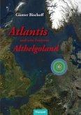 Atlantis und sein Zentrum Althelgoland